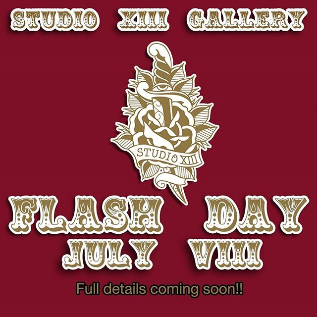Full details and artists for our shop flash day on July 8th coming soon! 😀😀 ️01315582974artwork@studioxiii.tattoo tattoo tattoos traditionaltattoo boldwillhold blackworktattoo neotraditionaltattoo neotradtattoo watercolour  watercolourtattoo tribaltattoo flash tattooflash Edinburgh edinburghtattoo studioxiii